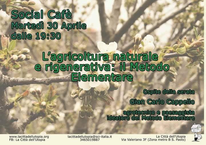 SOCIAL CAFÈ CON GIAN CARLO CAPPELLO:  DIBATTITO SULL'AGRICOLTURA NATURALE E RIGENERATIVA- NON METODO ELEMENTARE