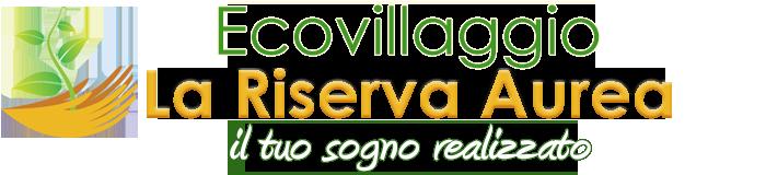 Ecovillaggio La Riserva Aurea